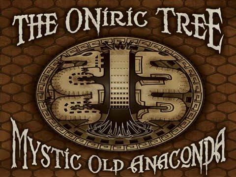 THE ONIRIC TREE   Mystic Old Anaconda FULL ALBUM
