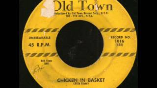 Billy Bland - Chicken In The Basket on Old Town Records
