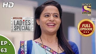 Ladies Special Ep 63 Full Episode 21st February, 2019