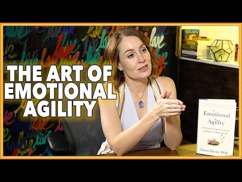 Teaching Your Child Emotional Agility >> Susan David The Art Of Emotional Agility