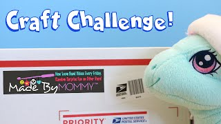 Made by Mommy Surprise Box Craft Challenge Toy Reviews For You