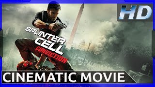 Splinter Cell: Conviction - Cinematic Movie HD