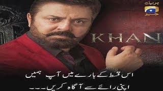 KHAN - Episode 28 - Kia ho ga ab? Fan made predictions