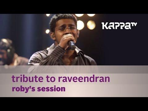 Tribute to Raveendran - Roby's Session - Music Mojo Season 2 - Kappa TV