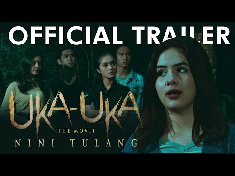 official-trailer-uka-uka-the-movie-nini-tulang-|-25-juli-2019-di-bioskop