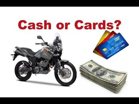Money for Motorcycle Trips - Cash or Credit cards? What you have to know?