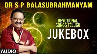 S.P.Balasubrahmanyam Devotional Songs ► Telugu Devotional Songs    Telugu Bhakti Geethalu