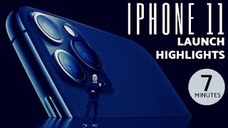 Apple iPhone 11,11 Pro &11 Pro Max Event in 7 Minutes