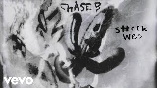 CHASE B - MAYDAY (Official Audio) ft. Sheck Wes, Young Thug