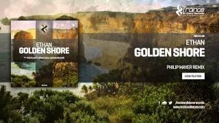 Ethan - Golden Shore (Philip Mayer Remix)
