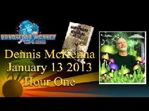 Dennis McKenna on The Hundredth Monkey Radio January 13 2013 Hour One