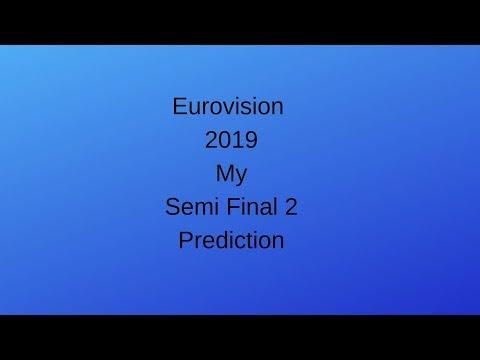 Eurovision 2019 - My Semi Final 2 Prediction