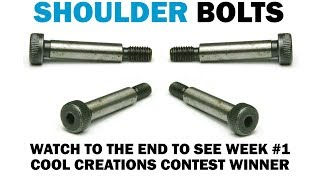 Understanding Shoulder Bolts & Cool Creations Winner | Fasteners 101