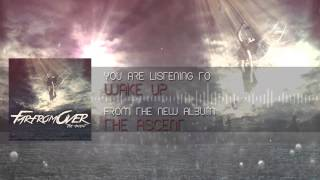 Far From Over - Wake Up