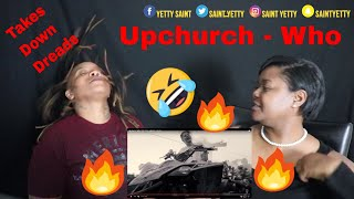"""[LIT🔥🔥] Upchurch """"Who"""" (OFFICIAL MUSIC VIDEO) Reaction 