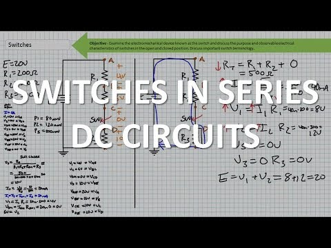 Switches In Series DC Circuits