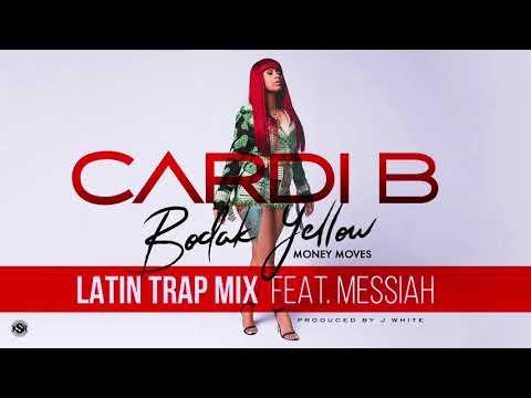 Cardi B - Bodak Yellow Latin Trap Mix Feat. Messiah [Official Audio]_HIGH.mp4