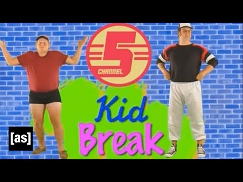 Kid Break - My Sister is Cute   Tim and Eric Awesome Show, Great Job!   Adult Swim