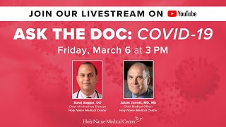 COVID-19 | Ask the Doc hosted by Holy Name Medical Center