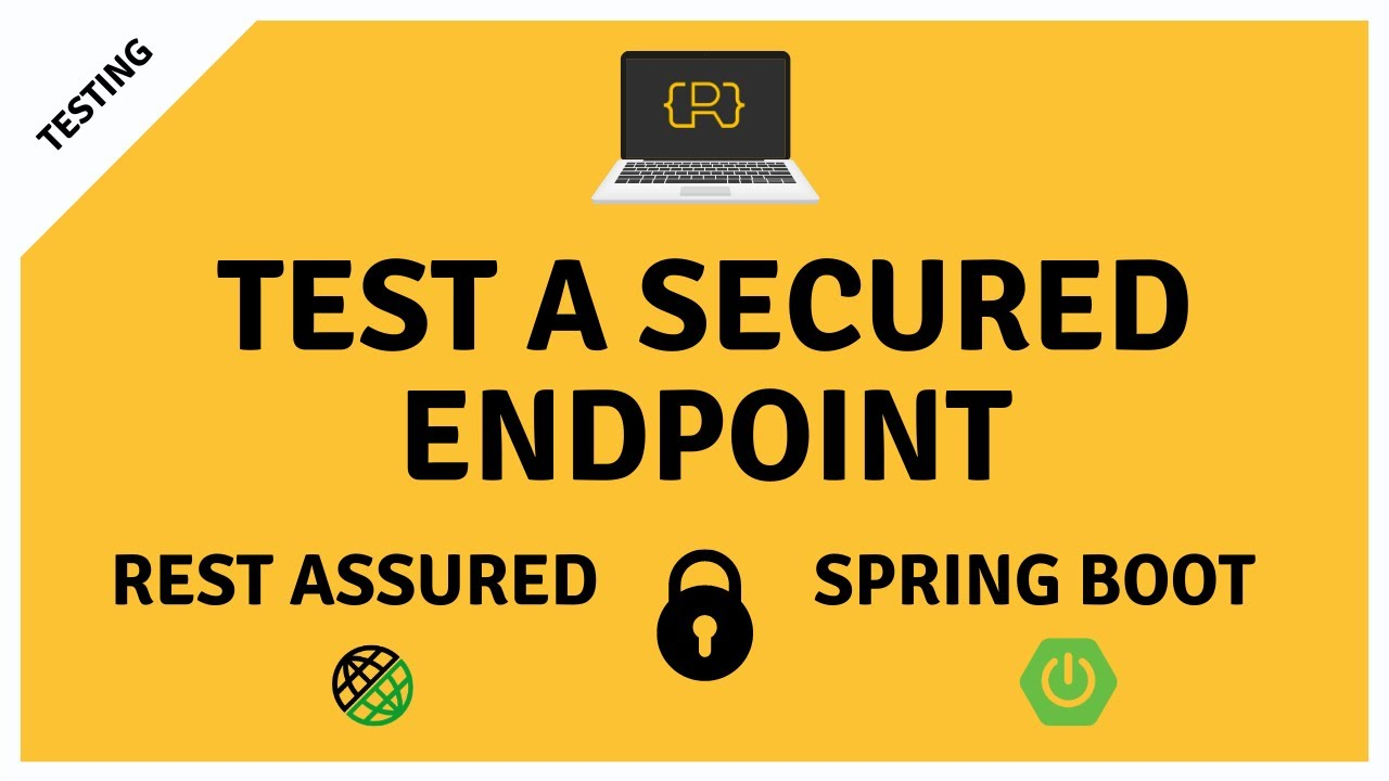 Test a Secured Endpoint with REST Assured and MockMvc