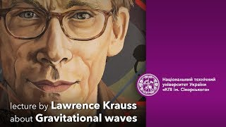 Lawrence Krauss about Gravitational waves