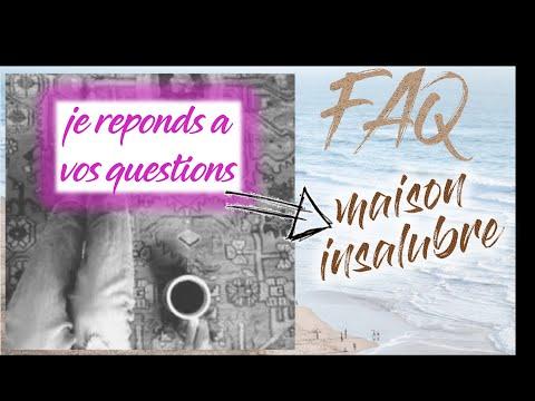 JE REPONDS A VOS QUESTION______  🏠 SUR NOTRE MAISON INSALUBRE 🏠