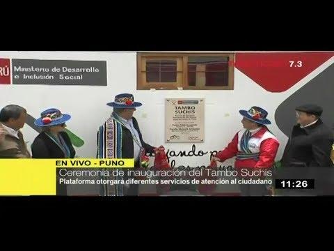 Presidente Kuczynski inaugura el Tambo Suchis en Puno