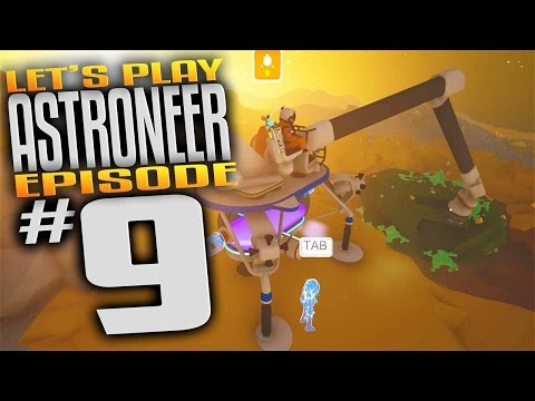 Astroneer Gameplay - Ep 9 - Astronium Mining and Barren Planet! (Let's Play Astroneer Gameplay)