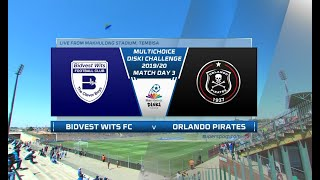 MultiChoice Diski Challenge | Bidvest Wits vs Orlando Pirates