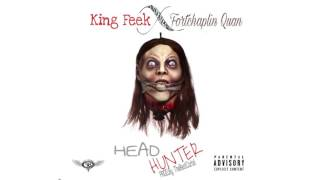 FortChaplin Quan x king feek Head Hunter