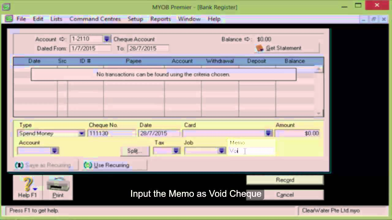 How To Void Cheque In Myob Accounting