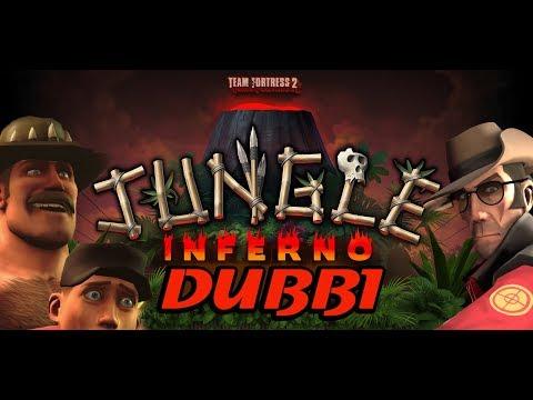 Jungle Inferno Dubbi Tf2
