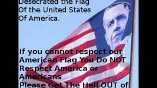 Obama Flag is a Disgrace to America!