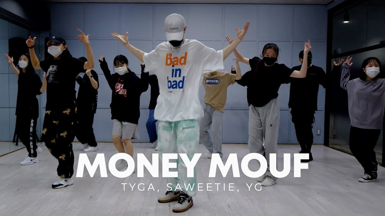 Tyga, Saweetie, YG - Money Mouf   Jin.C choreography   MOVE Dance Studio
