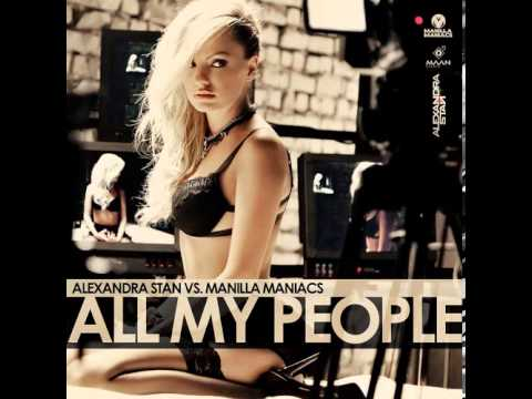 Alexandra Stan Vs Manilla Maniacs - All My People (Jad Desenchanntee Vs Dave Aude Remix)