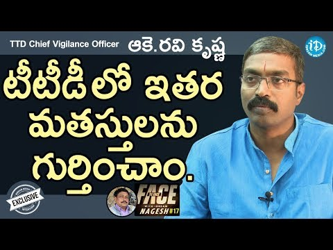 TTD Chief Vigilance & Security Officer Ravi Krishna Interview || Face To Face With iDream Nagesh #17