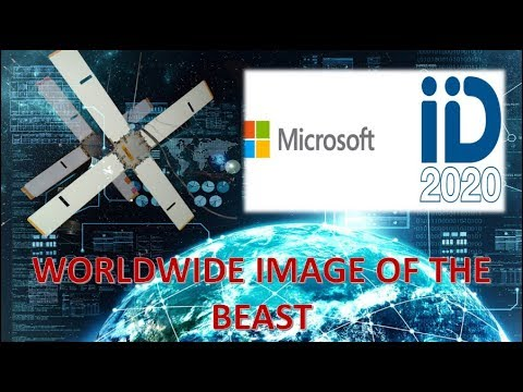 ID 2020 Digital Identity. Microsoft Satellites. California Banning Bible. SDA Blue Law Persecution