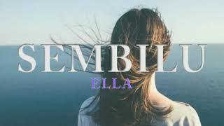 ELLA - SEMBILU (LIRIK)