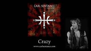 Crazy - Carl Sentance