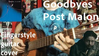 Goodbyes-Post Malone feat. Young Thug(Fingerstyle Guitar Cover)How to play on guitar?
