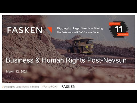 Business & Human Rights Post-Nevsun - PDAC 2021 - March 12