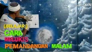 CARA MELUKIS PEMANDANGAN MALAM DI DINDING