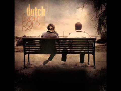 Dutch - A Bright Cold Day (full album)