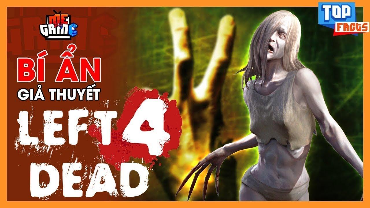 Bí Ẩn Giả Thuyết Game: Left 4 Dead 2 - L4D2   meGAME