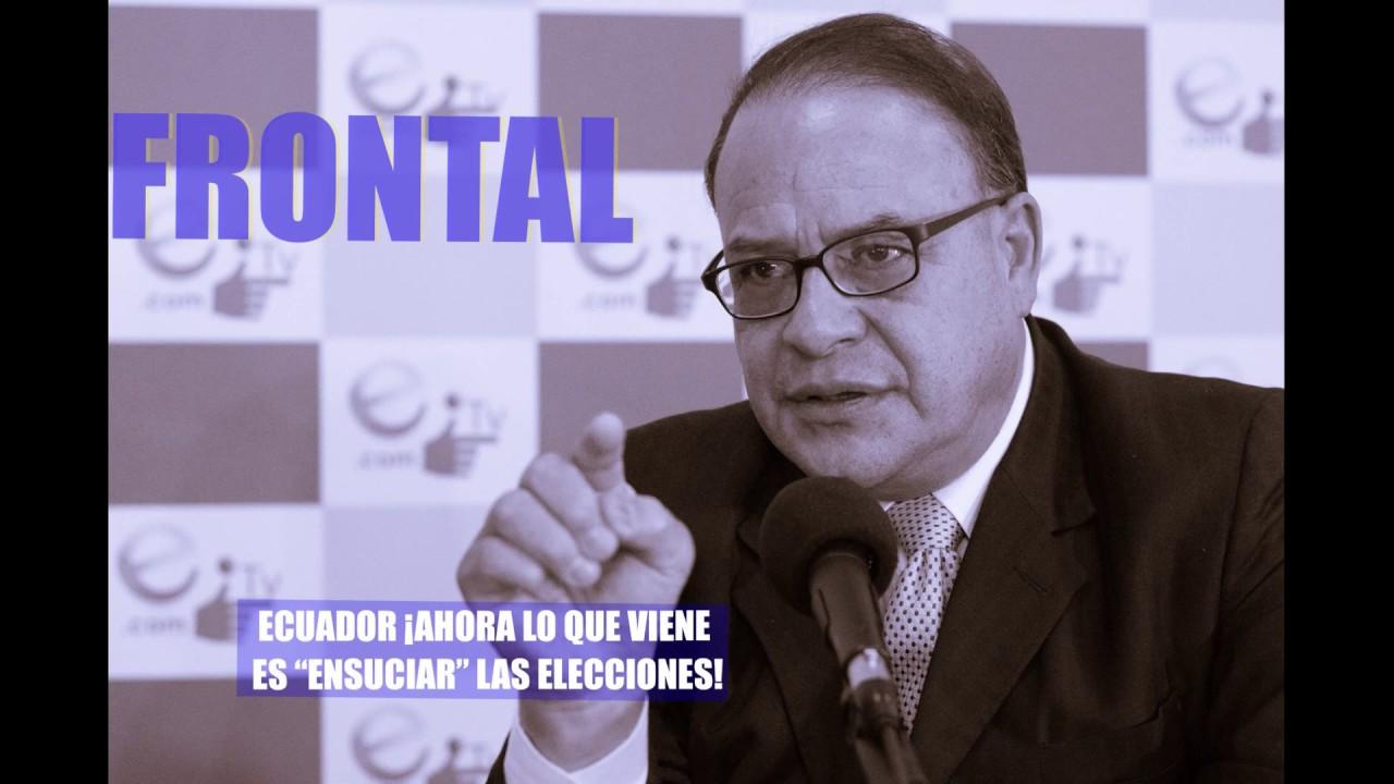 """ECUADOR ¡AHORA LO QUE VIENE ES """"ENSUCIAR"""" LAS ELECCIONES!"""