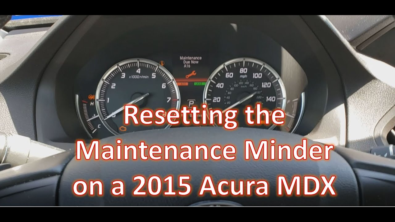 20 Acura MDX Maintenance Minder Reset