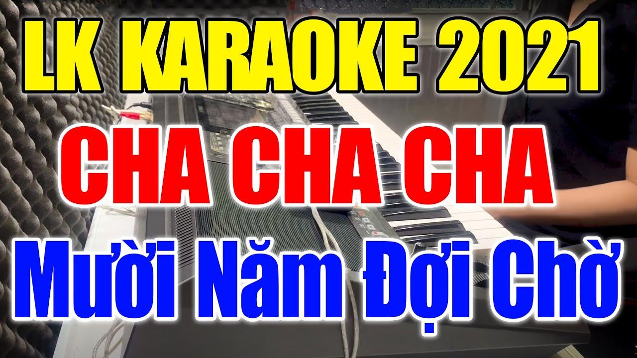 Karaoke Nhạc Sống Đàn Organ Đặc Biệt 2020 | Liên Khúc Cha Cha Cha – Hòa Tấu Trữ Tình Dễ Hát Cực Hay