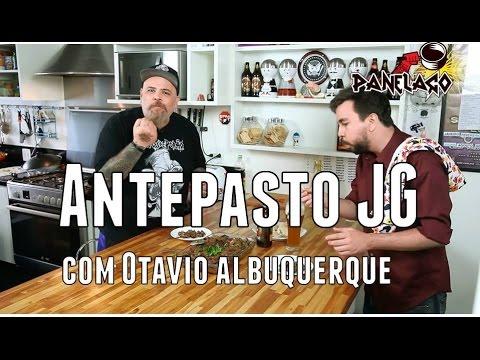 Panelaço Com João Gordo - Antepasto JG Com Otávio Albuquerque