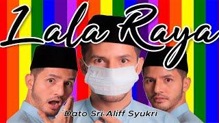LALA RAYA - Dato Sri Aliff Syukri