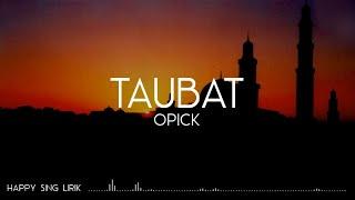 Opick - Taubat (Lirik)